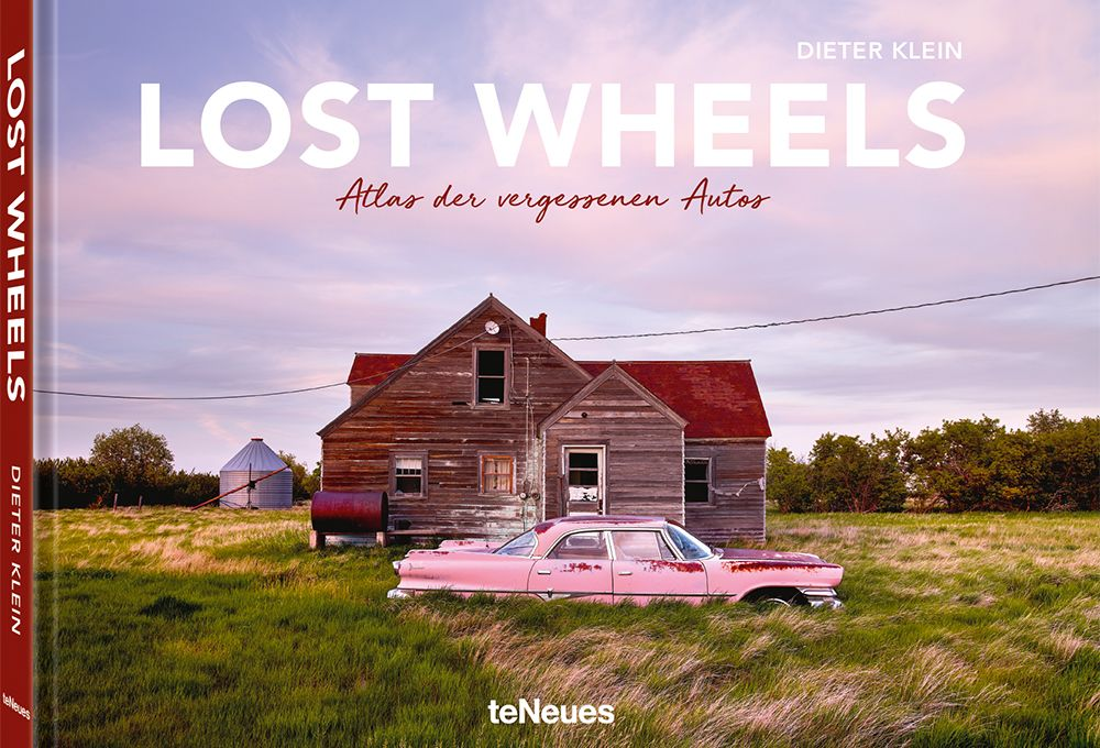 Lost Wheels   Atlas der vergessenen Autos   Dieter Klein
