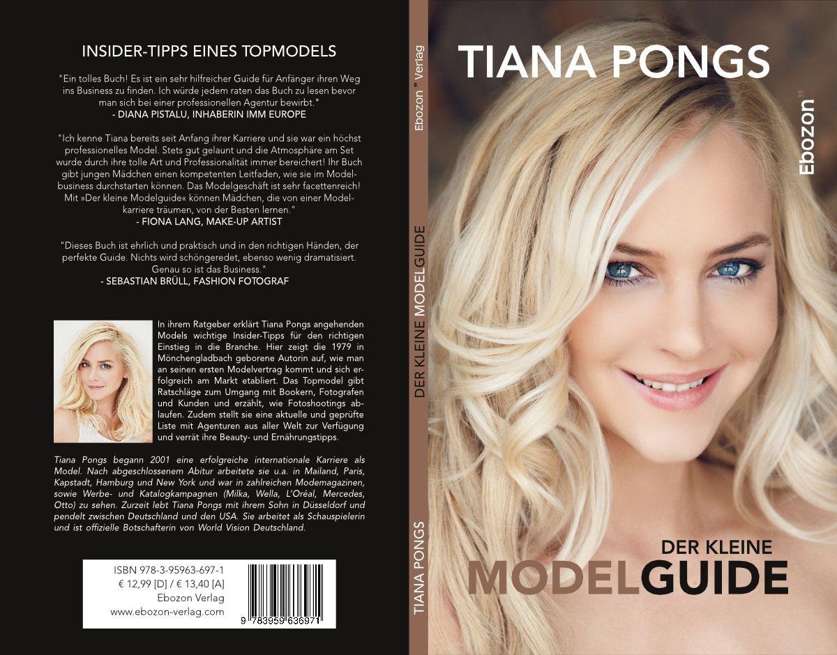Der kleine Modelguide, Tiana Pongs ISBN: 978-3959636452, 14,99 Euro
