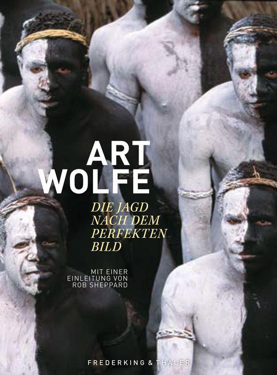 Art Wolfe – Die Jagd nach dem perfekten Bild 29,99 Euro, ISBN: 9783954163205