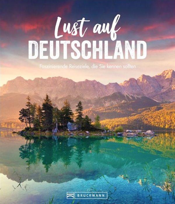 Britta Mentzel, Barbara Rusch, Axel Pinck, Eva Becker Lust auf Deutschland Faszinierende Reiseziele, die Sie kennen sollten 168 Seiten, 19,99 Euro ISBN: 978-3-7343-2076-7