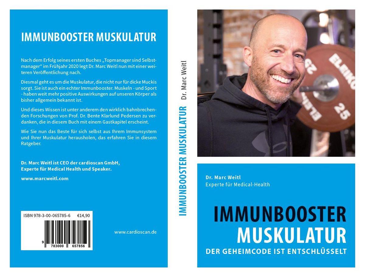 Dr. Marc Weitl: Immunbooster Muskulatur – der Geheimcode ist entschlüsselt 180 Seiten / 30 Grafiken / 14,90 Euro / ISBN 978-3-00-065785-6