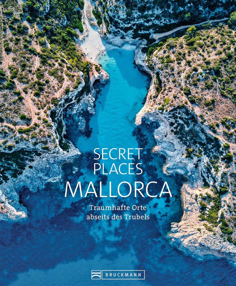 Secret Places Mallorca ISBN: 978-3-7343-1496-4  25,99 Euro