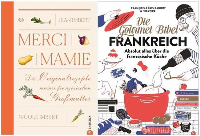 """Merci Mamie"" | Jean Imbert | 24,99 Euro | ISBN 978-3-95961-491-7 ""Die Gourmet-Bibel Frankreich"" | François-Régis Gaudry | 70,- Euro | ISBN 978-3-95961-400-9"