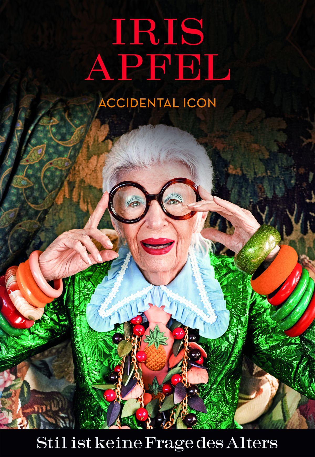 Iris Apfel | Stil ist keine Frage des Alters | Accidental Icon ISBN 978-3-03876-146-4 | 25,- Euro