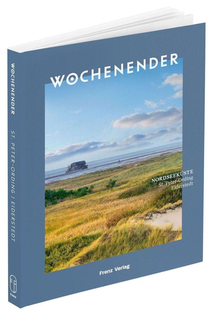Nordseeküste: St. Peter-Ording, Eiderstedt 192 Seiten | 18,- Euro | ISBN 978-3-9819748-7-4