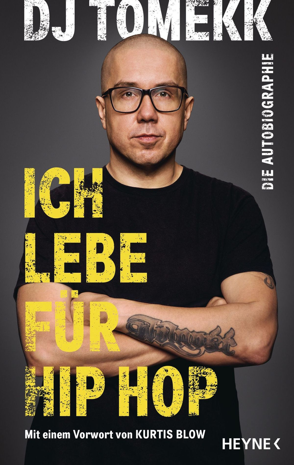 Ich lebe für Hip Hop   DJ Tomekk 336 Seiten   mit Illustrationen ISBN 978-3-453-21805-5   22,- Euro
