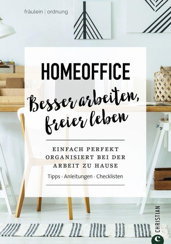Denise Colquhoun | Home-Office. Besser arbeiten, freier leben. 160 Seiten | 90 Abb. | 19,99 Euro ISBN 978-3-95961-531-0