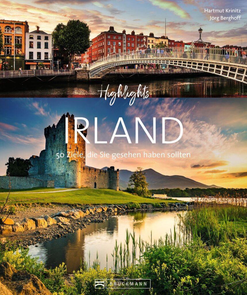 Hartmut Krinitz & Jörg Berghoff Highlights Irland 27,99 Euro ISBN 978-3-7343-1867-2