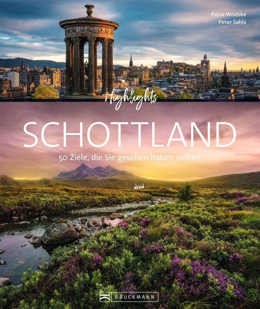 Peter Sahla & Petra Woebke Highlights Schottland 27,99 Euro ISBN 978-3-7343-1868-9