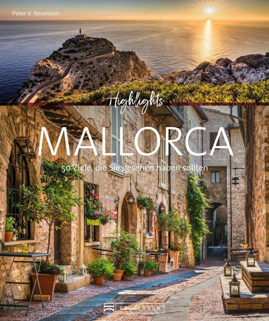 Lothar Schmidt & Peter V. Neumann | Highlights Mallorca | 27,99 Euro | ISBN 978-3-7343-1869-6