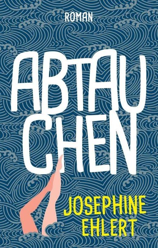 Josephine Ehlert | Abtauchen 292 Seiten | 12,99 Euro ISBN 978-3-347-16011-8