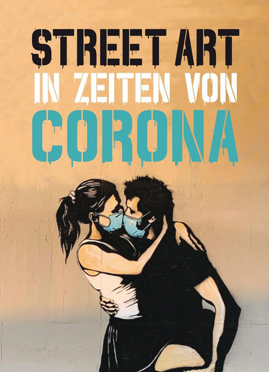 Xavier Tapies Street Art in Zeiten von Corona 128 Seiten | 16,90 Euro ISBN 978-3038761785