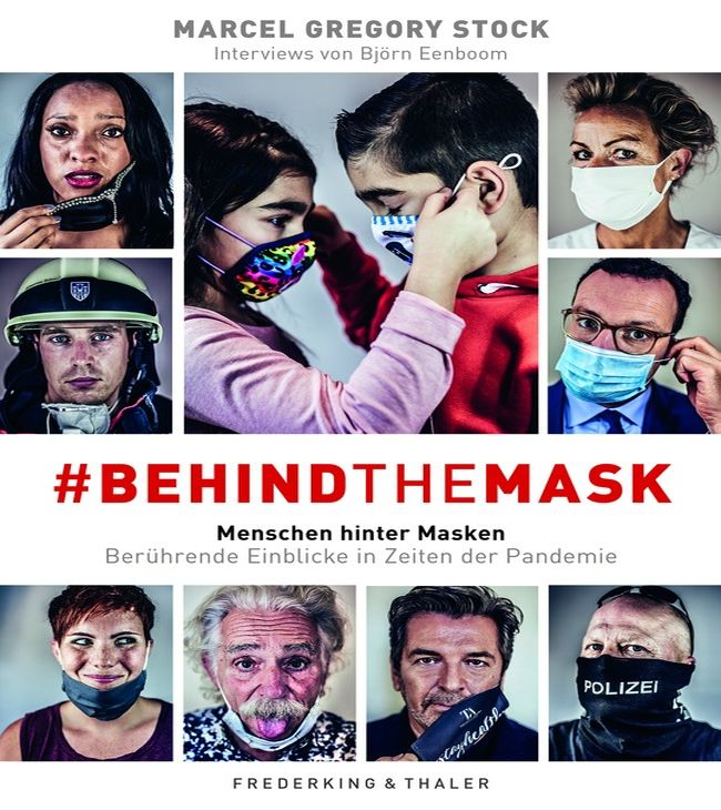 Marcel Gregory Stock | Björn Eenboom #behindthemask - Menschen hinter Masken 224 Seiten | 24,99 Euro ISBN 978-3-954-16346-5