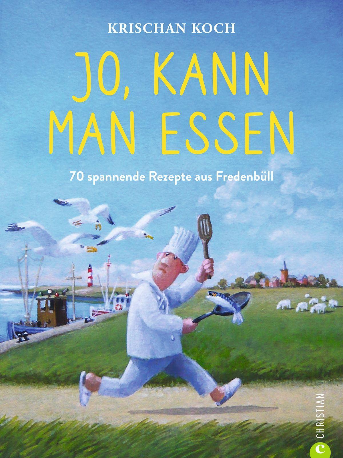 Krischan Koch Jo, kann man essen 192 Seiten | 100 Abb. | 19,99 Euro ISBN 978-3-95961-498-6