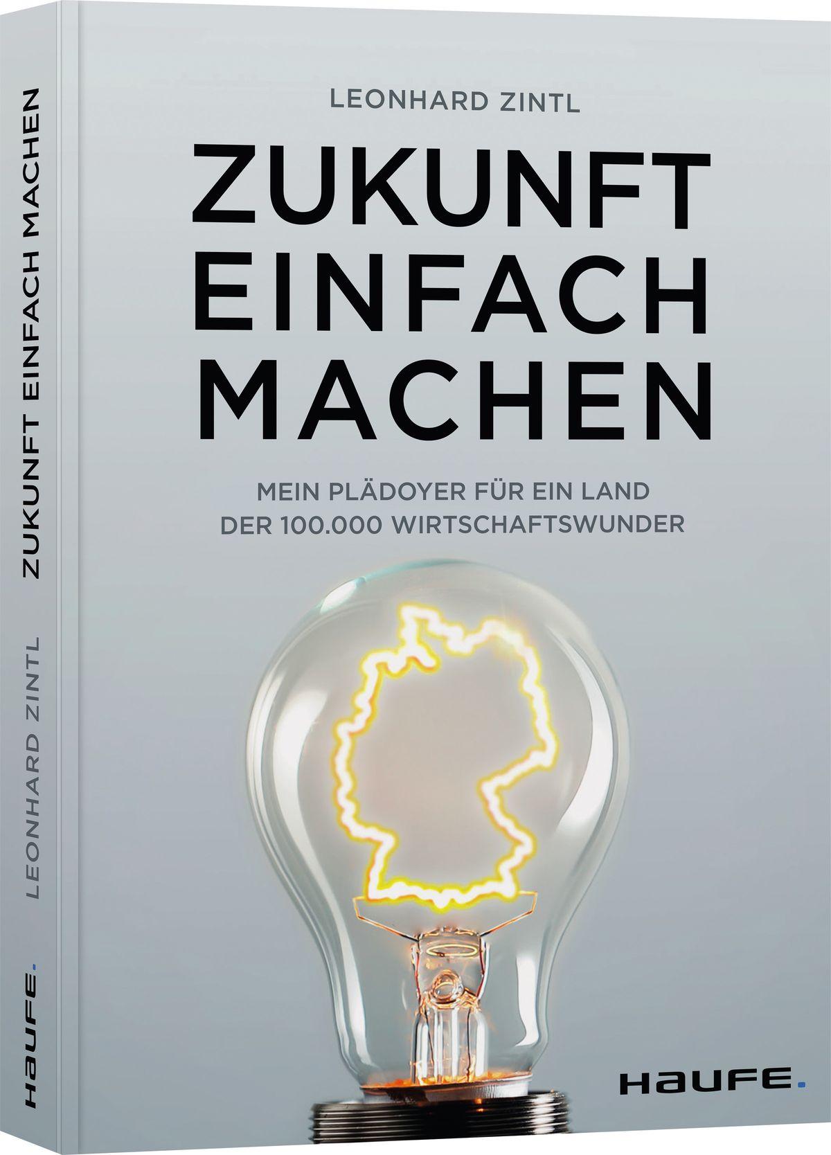 Zukunft einfach machen - Leonhard Zintl